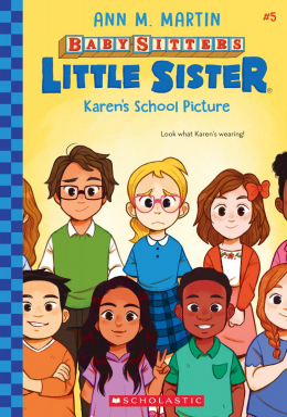 Karen's School Picture (Baby-sitters Little Sister #5)