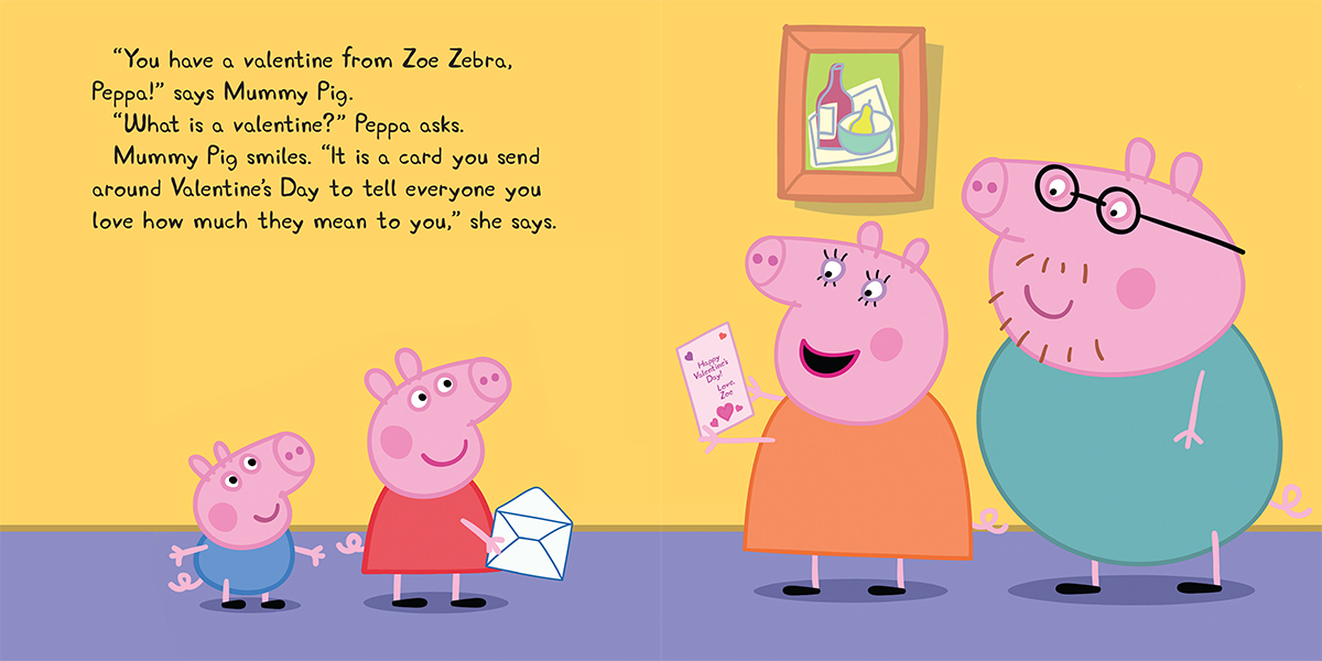 Exceptional From Peppa Pig: Peppau0027s Valentineu0027s Day. Text Copyright © 2017 Courtney  Carbone. Illustrations Copyright © 2017 * Eone. All Rights Reserved.