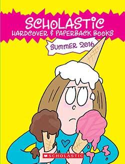 SUMMER 2016 SCHOLASTIC HARDCOVER PAPERBACK BOOKS ORDER FORM