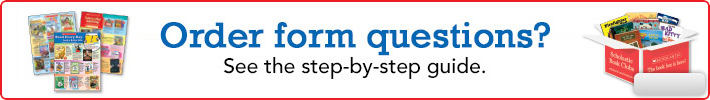 Order form questions?  See the step-by-step guide.