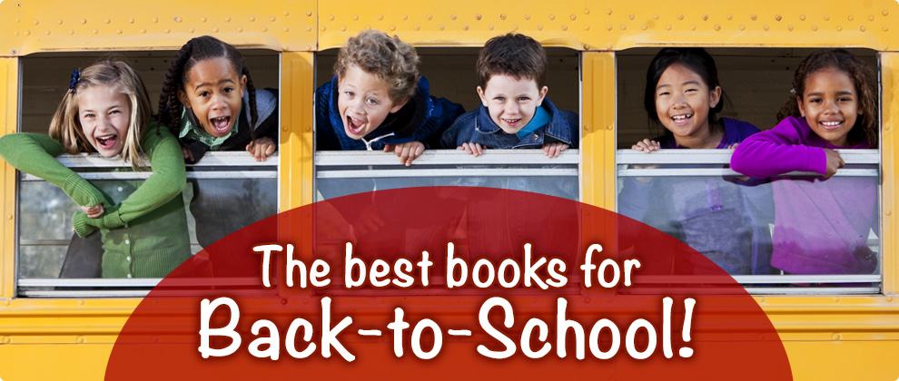 The Best Books for Back-to-School!