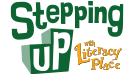 Stepping Up with Literacy Place