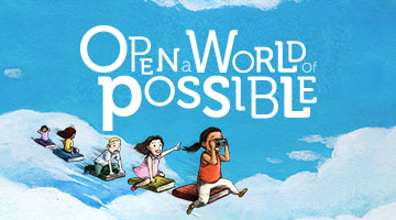 Open a World of Possible