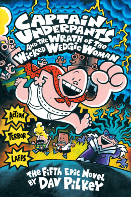 Captain Underpants and the Wrath of the Wicked Wedgie Woman