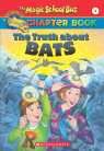 The Magic School Bus Chapter Book #1: The Truth About Bats
