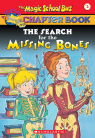The Magic School Bus Chapter Book #2: The Search for the Missing Bone