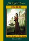 Royal Diaries: Eleanor