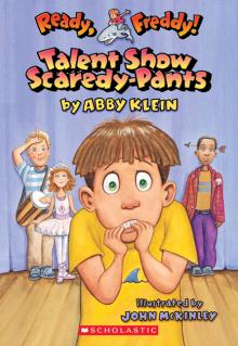 Ready, Freddy! #5: Talent Show Scardey-Pants
