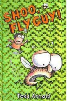 Fly Guy #3: Shoo, Fly Guy!