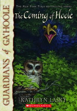 Guardians of Ga'Hoole #10: Coming of Hoole