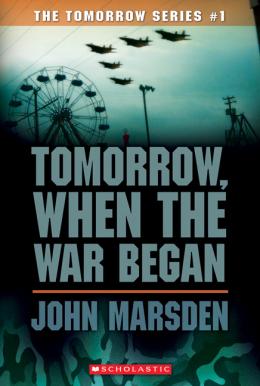 Tomorrow Series #1: Tomorrow, When the War Began