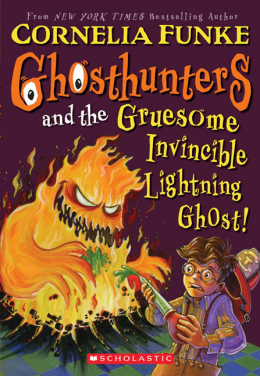 Ghosthunters #1: Ghosthunters and the Gruesome Invincible Lightning Ghost