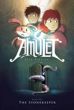 Amulet Book One: The Stonekeeper (Hardcover)