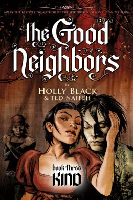 Good Neighbors Book Three: Kind