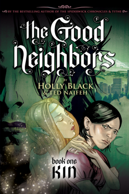 Good Neighbors Book One: Kin