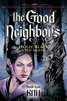 Good Neighbors Book Two: Kith