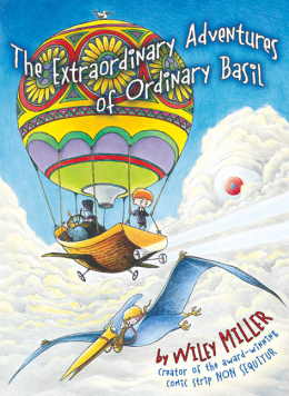 The Extraordinary Adventures of Ordinary Basil #1