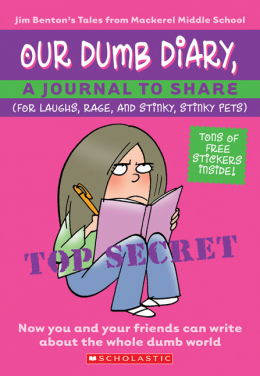 Our Dumb Diary: A Journal to Share