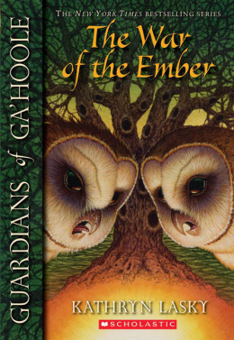 Guardians of Ga'Hoole #15: The War of the Ember