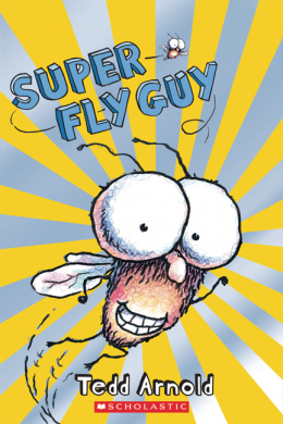Scholastic Reader: Super Fly Guy