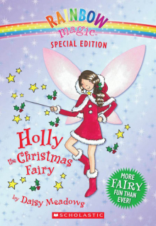 Rainbow Magic Special Edition: Holly the Christmas Fairy