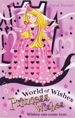 World of Wishes #3: Princess Wishes