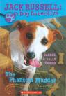 Jack Russell Dog Detective #2: Phantom Mudder