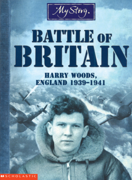 My Story: The Battle of Britain