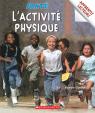 Apprentis lecteurs - Santé : L'activité physique