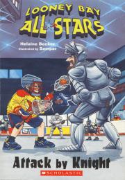 Looney Bay All-Stars #2: Looney Bay All-Stars Meet the Knights