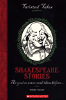 Twisted Tales: Shakespeare Stories