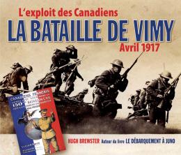 La bataille de Vimy – Avril 1917
