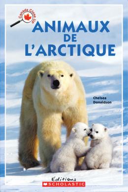 Le Canada vu de près : Animaux de l'Arctique