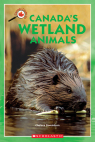 Canada Close Up: Canada's Wetland Animals