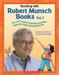 Teaching with Robert Munsch Books Vol. 2