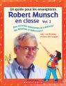 Robert Munsch en classe Vol. 2