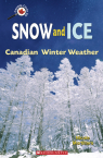 Canada Close Up: Snow and Ice: Canadian Winter Weather