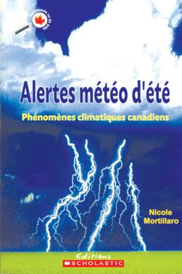 Le Canada vu de près : Alertes météo d'été