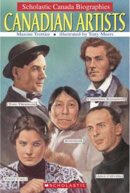 Scholastic Canada Biographies: Canadian Artists