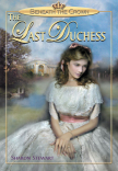 Beneath the Crown: The Last Duchess