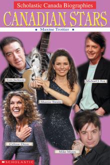 Scholastic Canada Biographies: Canadian Stars