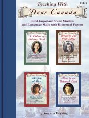 Teaching with Dear Canada Vol. 2