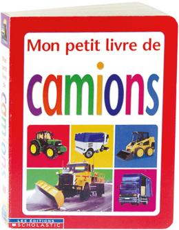 Mon petit livre de camions