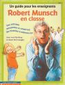 Robert Munsch en classe Vol. 1