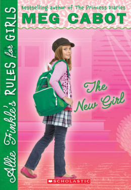 Allie Finkle's Rules for Girls Book Two: The New Girl
