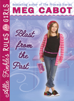 Allie Finkle's Rules for Girls Book Six: Blast from the Past