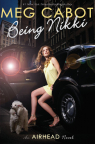 Being Nikki: An Airhead Novel