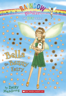 Rainbow Magic Pet Fairies: Bella the Bunny Fairy
