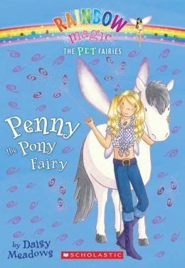 Rainbow Magic Pet Fairies: Penny the Pony Fairy