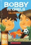 Bobby Versus Girls (Accidentally)